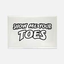 Show Me Your Toes Rectangle Magnet