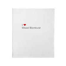I Love Mikael Blomkvist Throw Blanket