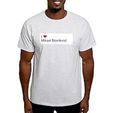 I Love Mikael Blomkvist T-Shirt