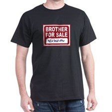 Adult Brother For Sale T-Shirt