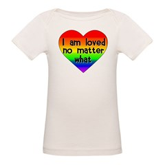 I am loved no matter what Tee