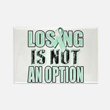 Losing Is Not An Option (teal) Rectangle Magnet