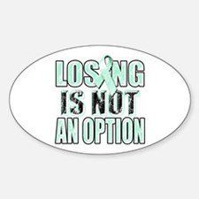 Losing Is Not An Option (teal) Decal