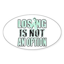 Losing Is Not An Option (teal) Stickers