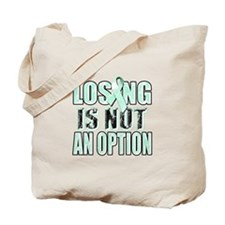 Losing Is Not An Option (teal) Tote Bag