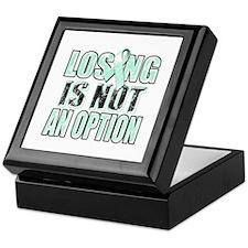 Losing Is Not An Option (teal) Keepsake Box