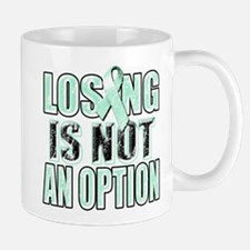 Losing Is Not An Option (teal) Mug