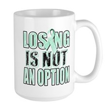 Losing Is Not An Option (teal) Ceramic Mugs