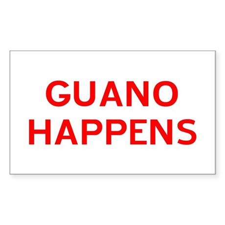 Guano Happens Sticker (Rectangle)