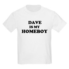 Dave Is My Homeboy Kids T-Shirt