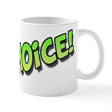 Choice Green Mug