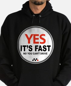 Yes It's Fast Hoodie (dark)