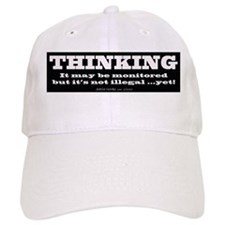 Thinking is not illegal Baseball Cap