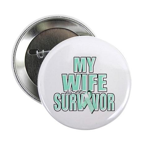 """My Wife is a Survivor 2.25"""" Button"""