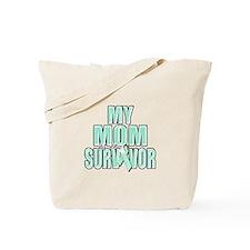 My Mom is a Survivor Tote Bag
