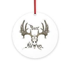Deer slayer 1 Ornament (Round)