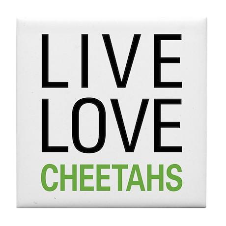 Live Love Cheetahs Tile Coaster