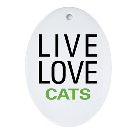 Live Love Cats Ornament (Oval)