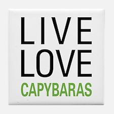 Live Love Capybaras Tile Coaster
