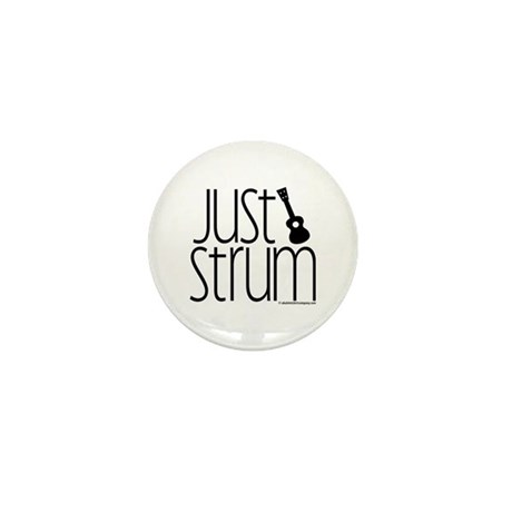 Just Strum Gifts Mini Button