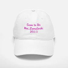 Soon to Be Mrs. Zamulinski 2011 Baseball Baseball Cap