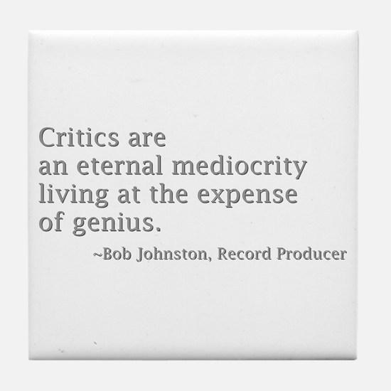 Critics Tile Coaster