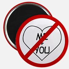 Anti Me & You Magnet