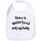 I listen to daddy Cotton Bibs