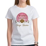 Stylish World's Greatest Step Sister Women's T-Shi