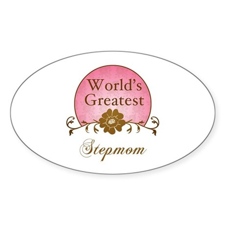 Stylish World's Greatest Stepmom Sticker (Oval)