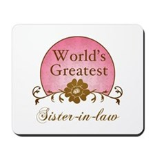 Stylish World's Greatest Sister-In-Law Mousepad