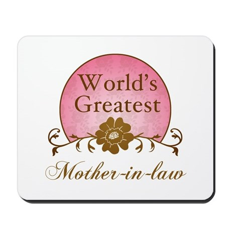 Stylish World's Greatest Mother-In-Law Mousepad
