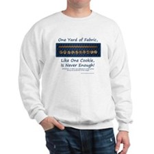 One Yard of Fabric Sweatshirt