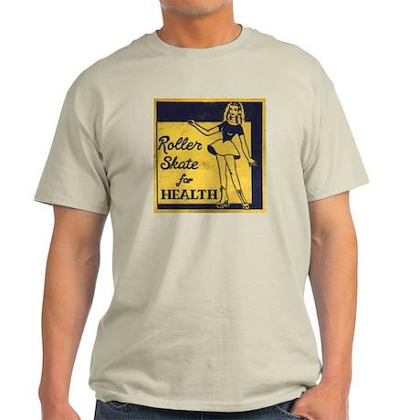 Roller Skate for Health Light T-Shirt