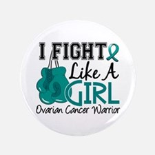 "Licensed Fight Like A Girl 15.2 Ovaria 3.5"" Button"