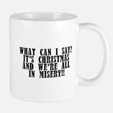 Christmas Misery Mug