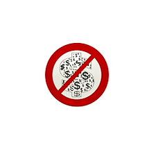 Anti Dollars Mini Button
