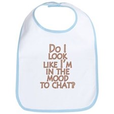 Mood to Chat Bib
