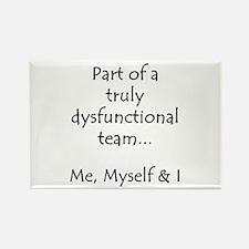 Dysfunctional Team Rectangle Magnet
