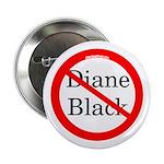 Campaign Button Against Diane Black