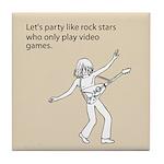 Party Like Rock Stars Tile Coaster