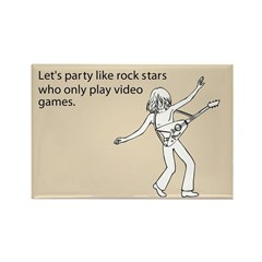 Party Like Rock Stars Rectangle Magnet
