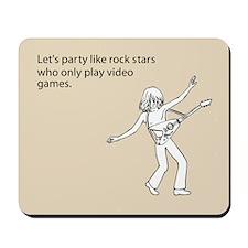 Party Like Rock Stars Mousepad
