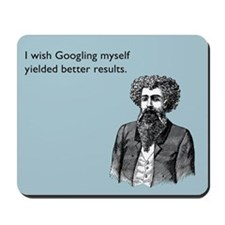 Googling Myself Results Mousepad