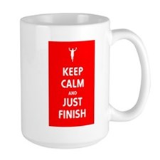 Keep Calm and Just Finish Mug