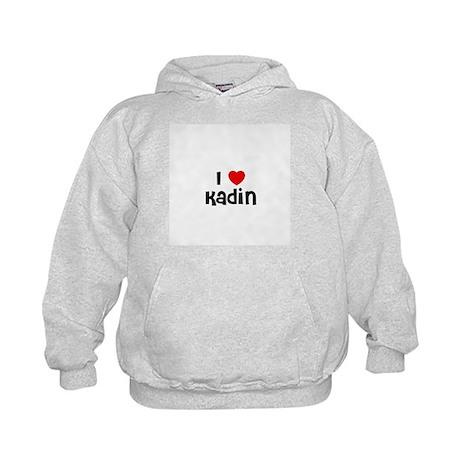 I * Kadin Kids Hoodie