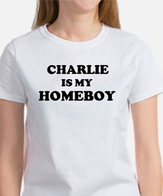 Charlie Is My Homeboy Women's T-Shirt
