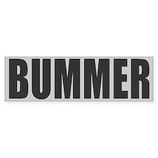 Bummer Bumper Bumper Sticker