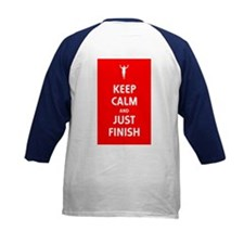 Keep Calm and Just Finish Tee