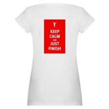 Keep Calm and Just Finish Shirt